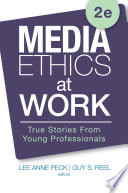 Media Ethics at Work