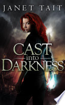 Cast Into Darkness