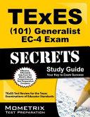 TExES  101  Generalist EC 4 Exam Secrets Study Guide