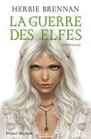 La guerre des elfes tomes 1    4