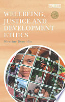 Wellbeing  Justice and Development Ethics