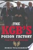 The KGB s Poison Factory