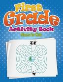 First Grade Activity Book  Mazes for Kids