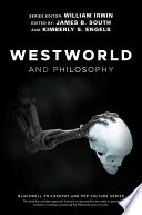 Westworld and Philosophy