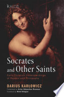 Socrates And Other Saints book
