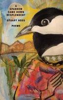 A Sparrow Came Down Resplendent Book PDF