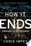 How It Ends  From You to the Universe Book PDF