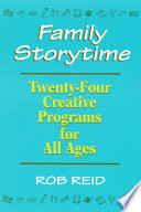 Family Storytime : of picture books, poetry, music,...