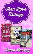 Teen Love Trilogy