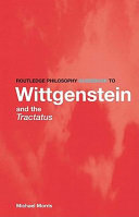Routledge Philosophy GuideBook to Wittgenstein and the Tractatus