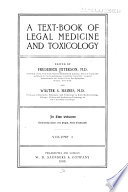 A Text book of legal medicine and toxicology