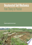 Unsaturated Soil Mechanics   from Theory to Practice