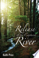 Release of the Captured River