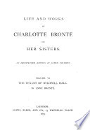Life and Works of Charlotte Bront   and Her Sisters  The tenant of Wildfell Hall  by A  Bront