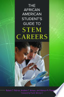 The African American Student S Guide To Stem Careers