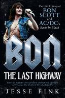 Bon: The Last Highway