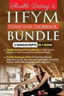 Flexible Dieting Iifym Guide And Cookbook Bundle