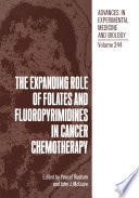 The Expanding Role of Folates and Fluoropyrimidines in Cancer Chemotherapy