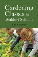 Gardening Classes in Waldorf Schools