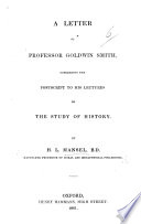 A Letter to Professor G  Smith  concerning the postscript to his Lectures on the study of History Book PDF