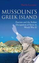 Mussolini s Greek Island