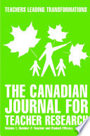 The Canadian Journal for Teacher Research   Teacher and Student Efficacy
