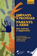 Enfants à Protéger - Parents à Aider