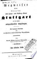 Wegweiser für die Kgl. erste Haupt- und Residenz-Stadt Stuttgart