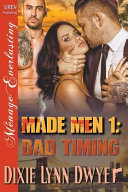 Made Men 1  Bad Timing  Siren Publishing Menage Everlasting