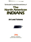 The Marshall Cavendish illustrated history of the North American Indians