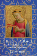 Gifts of Grace Virgin Mary Relating The Spiritual