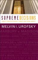 Supreme Decisions  Combined Volume