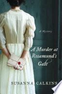 A Murder at Rosamund s Gate