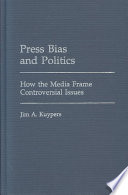 Press Bias and Politics