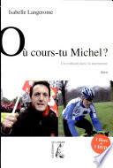 O   cours tu Michel