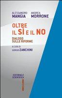 Oltre il sì e il no. Dialogo sulle riforme