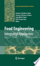 Food Engineering Integrated Approaches book