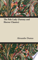 The Pale Lady  Fantasy and Horror Classics