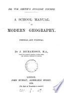 A School Manual Of Modern Geography Physical And Political
