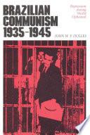 Brazilian Communism, 1935-1945