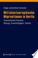 Mittelosteuropäische Migrantinnen in Berlin