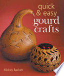 Quick Easy Gourd Crafts