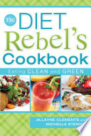 The Diet Rebel s Cookbook