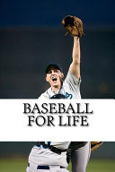 Baseball for Life