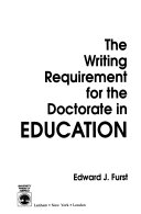 The Writing Requirement for the Doctorate in Education