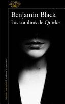 Las Sombras De Quirke : la mejor entrega de black...