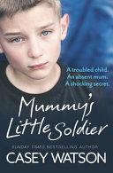 Mummy s Little Soldier