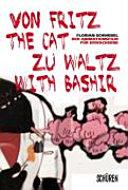 Von Fritz the cat bis Waltz with Bashir