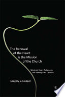 The Renewal of Heart Is Mission Church