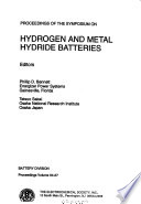 Proceedings Of The Symposium On Hydrogen And Metal Hydride Batteries : ...